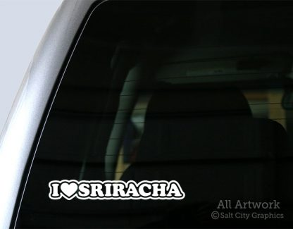 I Love Sriracha Decal in White
