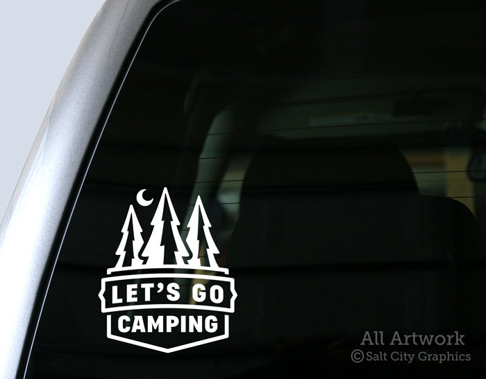 Let S Go Camping Decal By Salt City Graphics