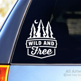 Wild and Free decal in White (shown on SUV window)