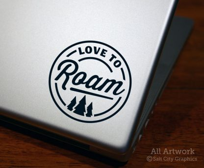 Love to Roam Decal in Black (shown on laptop)