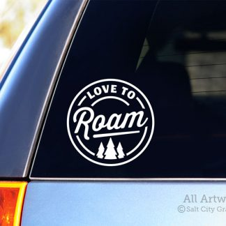 Love to Roam Decal in White (shown on SUV window)
