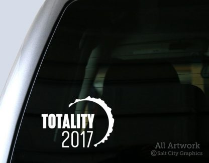 Totality 2017 Decal (Total Solar Eclipse) in White (shown on truck window)
